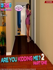 Y3DF – Are You Kidding Me 2 | Free 3D Family Incest Porn Comics